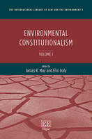 Environmental Constitutionalism - The International Library of Law and the Environment series (Hardback)