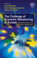 The Challenge of Economic Rebalancing in Europe: Perspectives for CESEE Countries (Hardback)