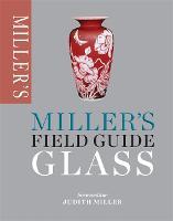 Miller's Field Guide: Glass