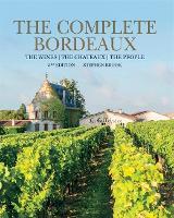 Complete Bordeaux: 3rd edition (Hardback)