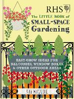 RHS Little Book of Small-Space Gardening