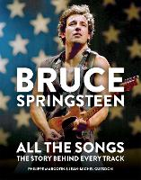 Bruce Springsteen: All the Songs
