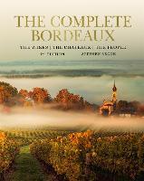 Complete Bordeaux: 4th edition (Hardback)