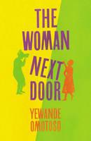 The Woman Next Door (Hardback)