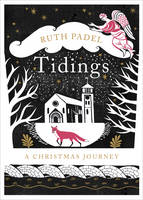 Tidings: A Christmas Journey (Hardback)