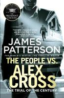 The People vs. Alex Cross: (Alex Cross 25) - Alex Cross (Paperback)