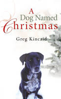 A Dog Named Christmas (Paperback)