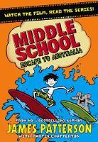 Middle School: Escape to Australia: (Middle School 9) - Middle School (Paperback)
