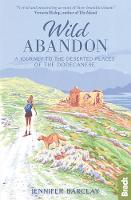 Wild Abandon: A Journey to the Deserted Places of the Dodecanese' - Bradt Travel Guides (Travel Literature) (Paperback)