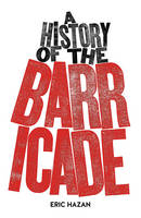 A History of the Barricade (Paperback)