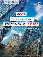 ACCA Financial Reporting (INT) Study Manual 2019-20