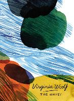 The Waves (Vintage Classics Woolf Series) (Paperback)