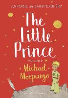 The Little Prince: A new translation by Michael Morpurgo (Hardback)
