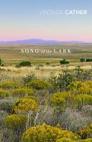 The Song of the Lark - Great Plains Trilogy (Paperback)
