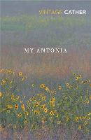 My Antonia - Great Plains Trilogy (Paperback)