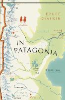In Patagonia: (Vintage Voyages) - Vintage Voyages (Paperback)