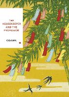 The Housekeeper and the Professor: Vintage Classics Japanese Series - Vintage Classic Japanese Series (Paperback)