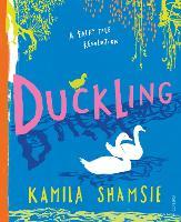 Duckling: A Fairy Tale Revolution - A Fairy Tale Revolution (Hardback)