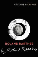 Roland Barthes by Roland Barthes (Paperback)