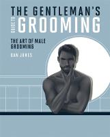 The Gentleman's Guide to Grooming