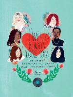 I Will Always Love You: The Loves, Break-ups and Songs that Have Made History (Hardback)