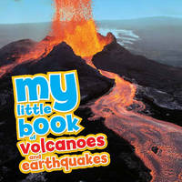 My Little Book of... Volcanoes & Earthquakes (Hardback)