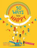 50 Ways to Feel Happy