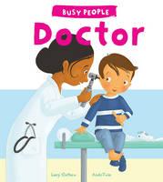 Busy People: Doctor (Hardback)