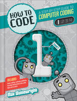 How to Code: Level 1 (Paperback)