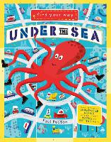 Find Your Way Under the Sea - Find Your Way (Hardback)