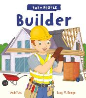 Busy People: Builder - Busy People (Hardback)