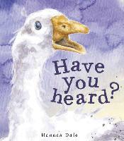 Have You Heard? (Hardback)