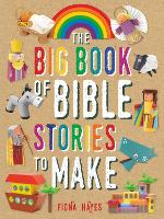 The Big Book of Bible Stories to Make - Crafty Makes (Hardback)