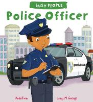 Busy People: Police Officer - Busy People (Paperback)