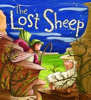 My First Bible Stories (Stories Jesus Told): The Lost Sheep - My First Bible Stories (Hardback)