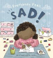 Everybody Feels Sad! - Everybody Feels (Paperback)