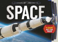 Legendary Journeys: Space - Legendary Journeys (Hardback)