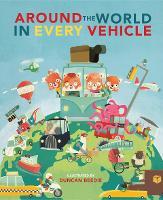 Around The World in Every Vehicle (Hardback)