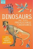 Dinosaurs and Other Prehistoric Creatures - Discovery Plus (Hardback)