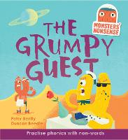 Monsters' Nonsense: The Grumpy Guest: Practise phonics with non-words - Level 5 - Monsters' Nonsense (Hardback)