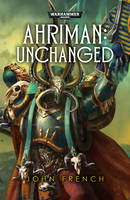 Ahriman: Unchanged - Warhammer 40,000 - Space Marines (Paperback)