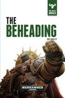 The Beheading - The Beast Arises 12 (Hardback)