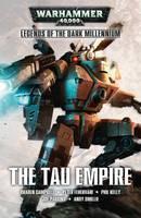 The Tau Empire - Legends of the Dark Millennium 2 (Paperback)
