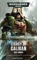 Legacy of Caliban: The Omnibus - Warhammer 40,000 (Paperback)