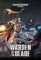 Warden of the Blade - Castellan Crowe 1 (Hardback)
