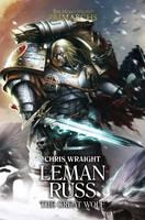 Leman Russ: The Great Wolf - The Horus Heresy: Primarchs 2 (Hardback)