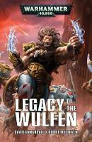 Legacy of the Wulfen - Space Wolves (Paperback)