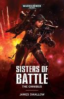 Sisters of Battle: The Omnibus - Sisters of Battle (Paperback)