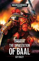 The Devastation of Baal - Space Marine Conquests 1 (Paperback)