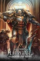 Lorgar: Bearer of the Word - The Horus Heresy: Primarchs 5 (Hardback)